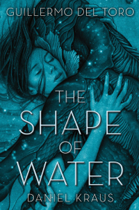 Filmplakat/Bild zu THE SHAPE OF WATER, Regie: Guillermo del Toro