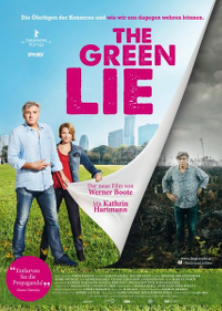 Filmplakat/Bild zu THE GREEN LIE, Regie: Werner Boote
